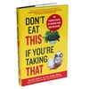 Don't Eat This If You're Taking That by Madelyn and John Fernstrom