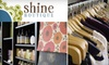 CLOSED- Shine Boutique - Centennial: $39 for $80 Worth of Women's Clothing and Accessories from Shine Boutique