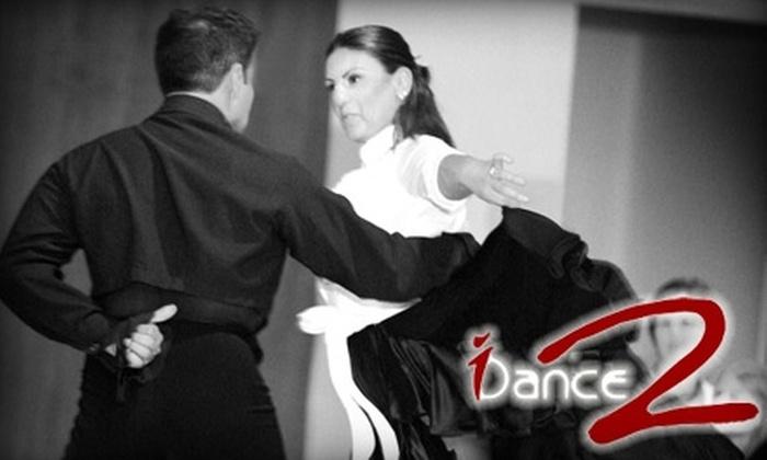 I Dance 2 - Dallas: $69 for Four Ballroom Dance Classes Plus One 30-Minute Private Lesson at I Dance 2 ($160 Value)