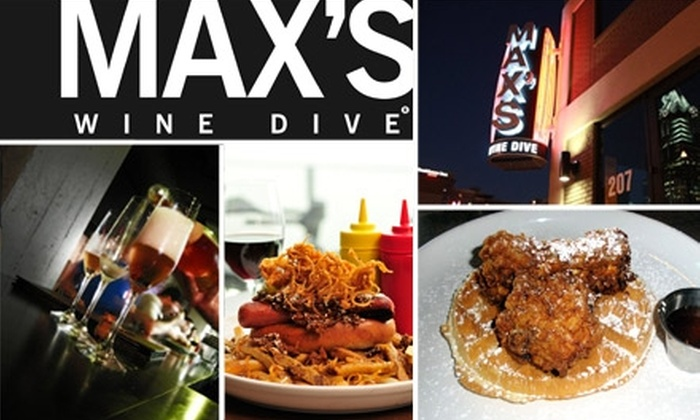 Max's Wine Dive - Multiple Locations: $15 for $30 Worth of Gourmet Comfort Food at Max's Wine Dive