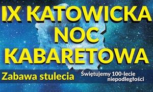 Katowicka Noc Kabaretowa: Od 60 zł: bilet na IX Katowicką Noc Kabaretową z udziałem gwiazd polskiej sceny kabaretowej w hali Spodek w Katowicach
