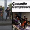 "Cascadia Composers - Pearl: $10 General-Admission Ticket to ""Cascadia Composers Present"" ($20 Value). Buy Here for Opening Night on Wednesday, March 10, at 8 p.m. Click Below for Additional Dates and Times."