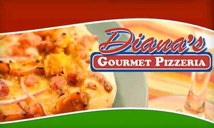 Diana's Gourmet Pizzeria - Dakota Crossing: $15 For $30 Worth of Gourmet Pizza and More at Diana's Gourmet Pizzeria