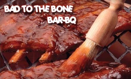 $12 Groupon to Bad to the Bone Bar-BQ - Bad to the Bone Bar-BQ in Slidell