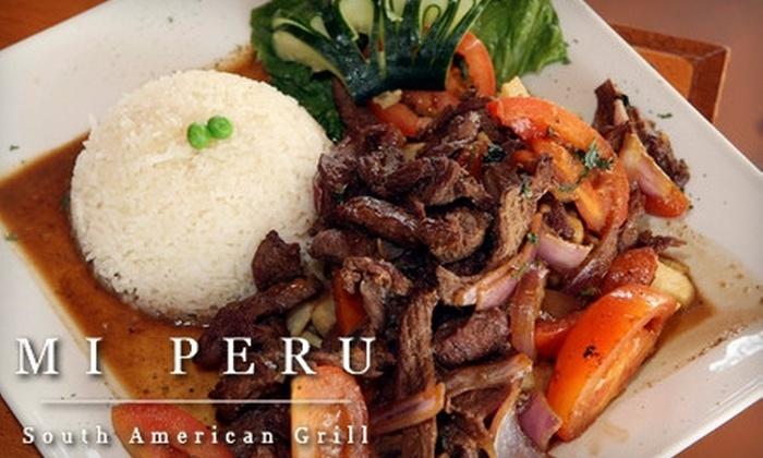 Mi Peru South American Grill - Henderson: $15 for $30 Worth of Peruvian Dinner Fare at Mi Peru South American Grill in Henderson (or $10 for $20 Worth of Lunch)