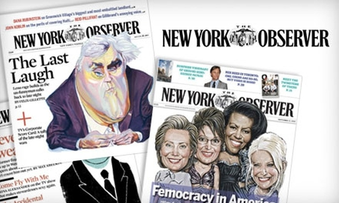 """<i>New York Observer</i> - Midtown Center: $14 for a One-Year Subscription (49 Issues) to the """"New York Observer"""" ($29.50 Value)"""