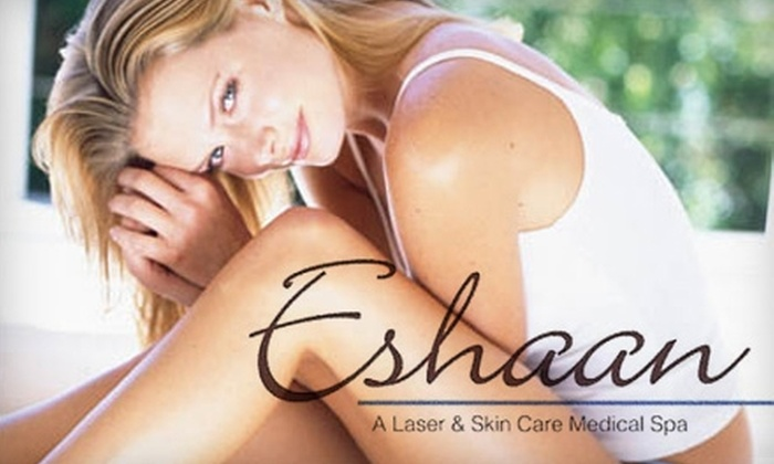 Eshaan Laser & Skin Care Medical Spa - Vacaville: Laser Hair-Removal Treatments and Botox at Eshaan Laser & Skin Care Medical Spa in Vacaville. Two Options Available.