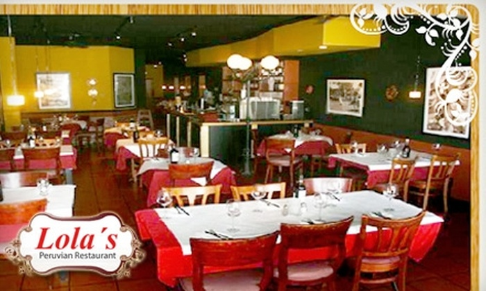 Lola's Peruvian Restaurant - City Center: $10 for $25 Worth of Homemade Peruvian Fare and Drinks at Lola's Peruvian Restaurant in Glendale