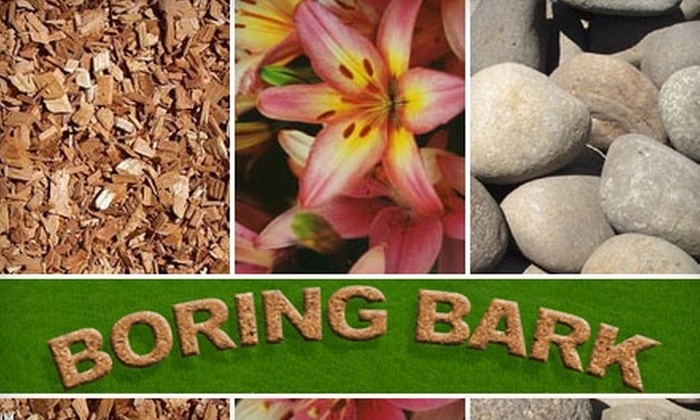 Boring Bark and Landscape Materials - Boring: $15 for $35 Worth of Stone, Gravel, Mulch, Plants, Trees, and More at Boring Bark and Landscape Materials in Boring