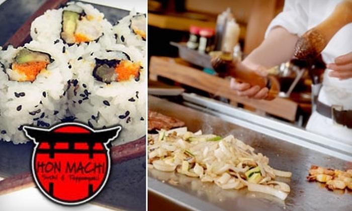 Hon Machi Sushi & Teppanyaki - Stone Oak: Innovative Japanese Cuisine at Hon Machi Sushi & Teppanyaki. Choose from Two Options.