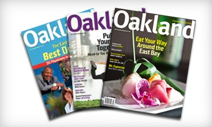 """""""Oakland"""" Magazine: $7 for a One-Year Subscription to """"Oakland"""" Magazine ($20 Value)"""