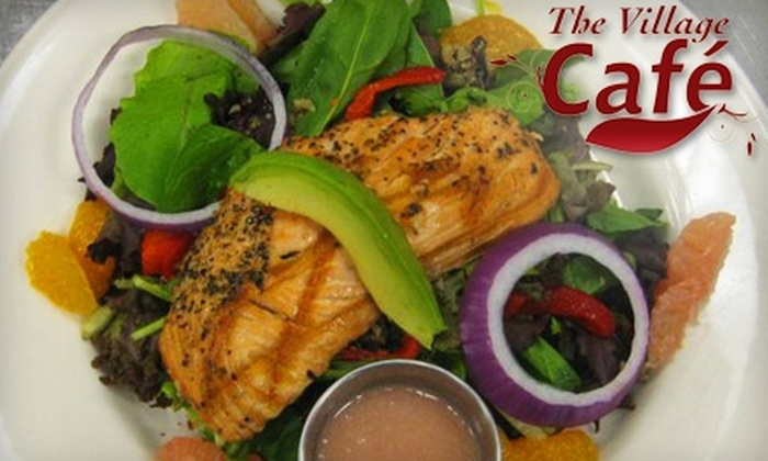 The Village Cafe - Fayetteville: $10 for $25 Worth of American Dinner Fare at The Village Cafe in Fayetteville (or $7 for $15 Worth of Lunch Fare)