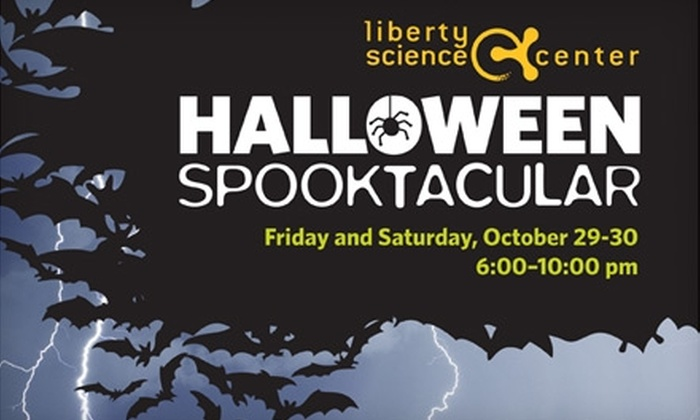 Liberty Science Center - Liberty State Park: $7 for Admission to the Halloween Spooktacular at the Liberty Science Center (Up to $13 Value)