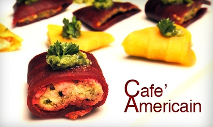 Café Americain - Central Sacramento: $35 for $75 Worth of Fine Nouveau-American Dining and Drinks at Cafe' Americain