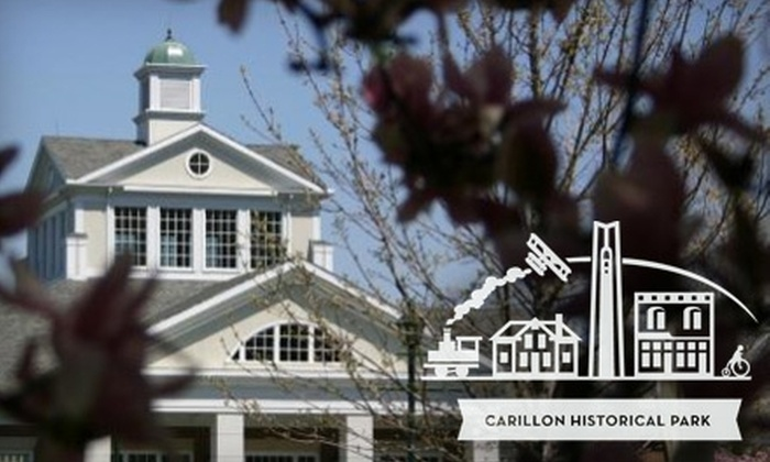 Carillon Historical Park - University Park: $8 for Two Tickets to Carillon Historical Park (Up to $16 Value)