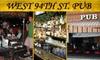 West 94th St. Pub - Durham: $12 for $25 Worth of Pub Grub and Drinks at West 94th St. Pub