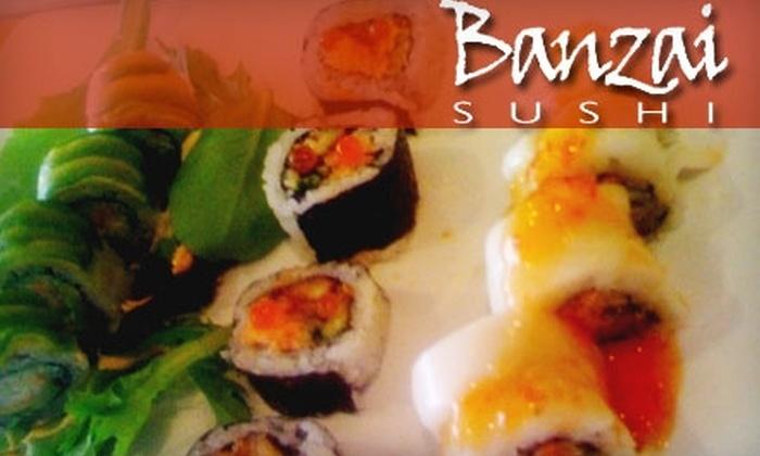 Banzai Sushi - Washington Virginia Vale: $5 for $10 Worth of Lunch at Banzai Sushi