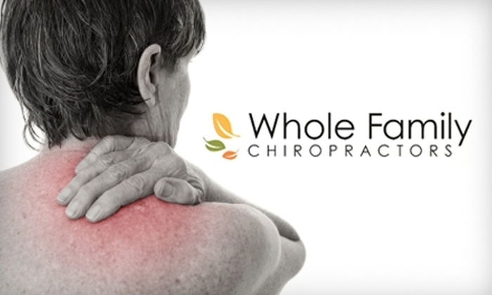 Whole Family Chiropractors - RMMA: $85 for Consultation, Exam, X-rays, 50-Minute Therapeutic Massage at Whole Family Chiropractors ($310 Value)
