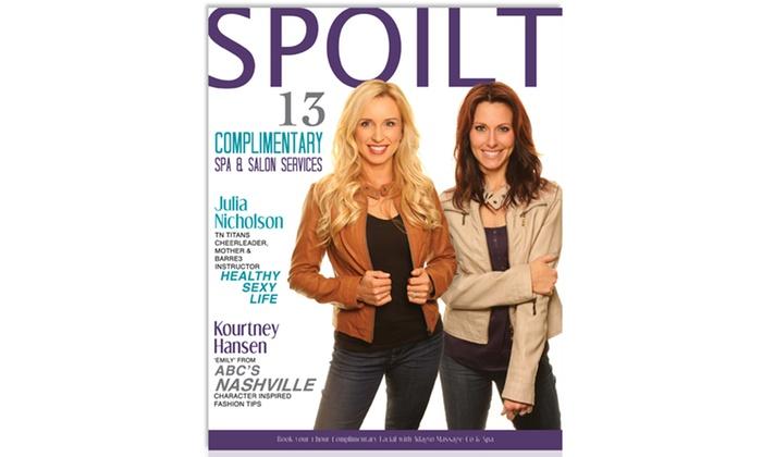 Spoilt Magazine - Nashville : $49 for One Copy of Spoilt Magazine with 13 Free Spa, Salon, and Automotive Services ($1,500 Value)