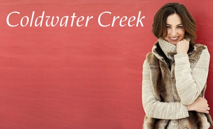 $25 for $50 Worth of Women's Apparel and Accessories from Coldwater Creek. Valid Online and In-Store.