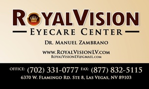 Royal Vision: $99 for $200 Worth of Eye Exam w/ Refraction at Royal Vision