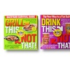 Grill, Cook, and Drink This, Not That! 3-Book Bundle