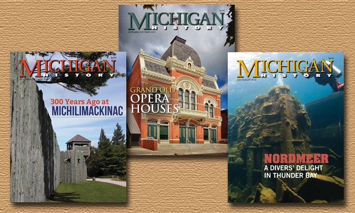 "Michigan History Magazine - Lansing: $14.99 for a One-Year Subscription to ""Michigan History"" Magazine ($24.95 Value)"