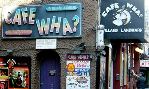 Cafe Wha? or The Groove: Concerts at Cafe Wha? or The Groove (April 29–June 30)