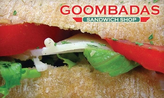 Goombadas Sandwich Shop - McAllen: $4 for $8 Worth of Sandwiches and Drinks at Goombadas Sandwich Shop