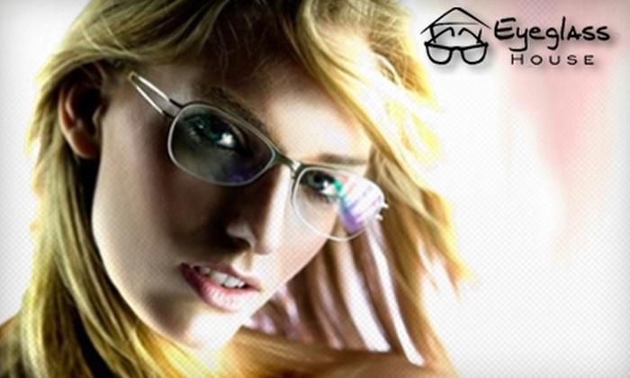 Eyeglass House - Plainview: $30 for $100 Toward Frames and Lenses at Eyeglass House