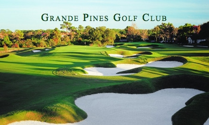 Grande Pines Golf Club - Southwest Orange: $55 for One Day of Unlimited Play Including a Golf Cart and Balls, Plus Lunch, at Grande Pines Golf Club (Up to $150 Value)