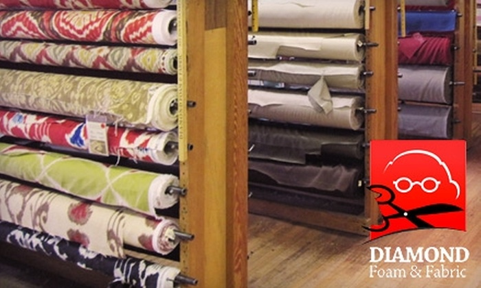 Diamond Foam & Fabric - Mid-Wilshire: Fabric, Upholstery, and More at Diamond Foam & Fabric. Choose Between Two Options.