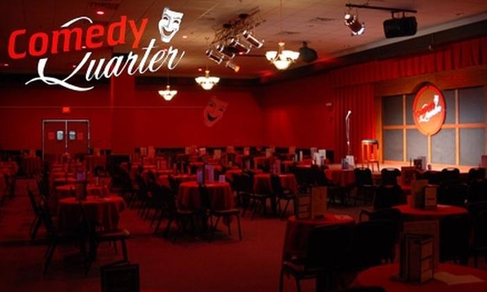 Comedy Quarter - Menasha: $15 for Two Tickets to Dinner and Show at Comedy Quarter ($30 Value)