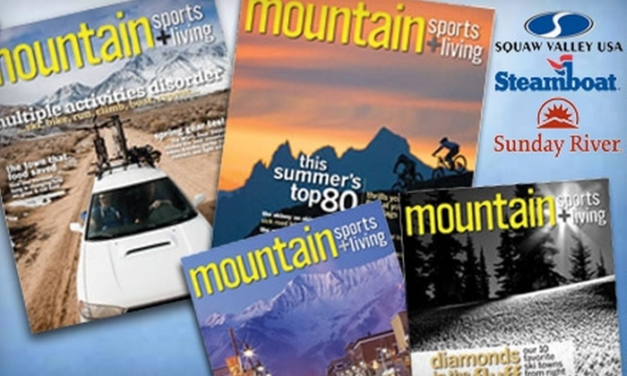 "Mountain Magazine: $12 for a One-Year Subscription to ""Mountain"" Magazine ($29.95 Value) Plus Two-for-One Lift Ticket"