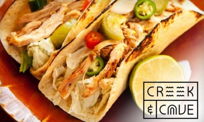 The Creek and The Cave - Hunters Point: $10 for $20 Worth of Cali-Mex Cuisine and Drinks at The Creek and The Cave