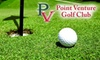 Point Venture Golf Club - Point Venture: $28 for 18 Holes of Golf for Two, Plus Cart, & Large Bucket of Balls for Warmup at Point Venture Golf Club (Up to a $64 Value)