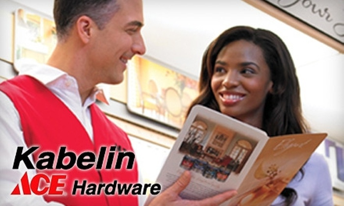Kabelin Ace Hardware - Multiple Locations: $10 for $20 Worth of Goods and Services at Kabelin Ace Hardware