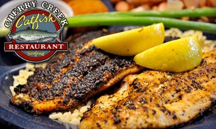 Cherry Creek Catfish Restaurant - Garrison Park: $10 for $20 Worth of Southern Fare at Cherry Creek Catfish Restaurant