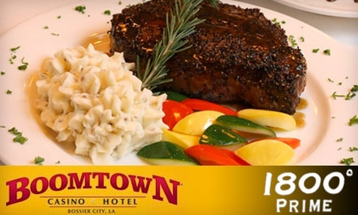Boomtown Casino & Hotel - Bossier City: $20 for $45 Worth of Steaks and Gourmet Fare at 1800° Prime Steakhouse and $10 of Slot Play at Boomtown Casino and Hotel ($55 Value)