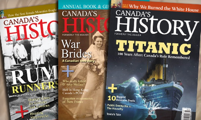"Canada's History Magazine: $15 for a One-Year ""Canada's History"" Magazine Subscription ($32.95 Value)"