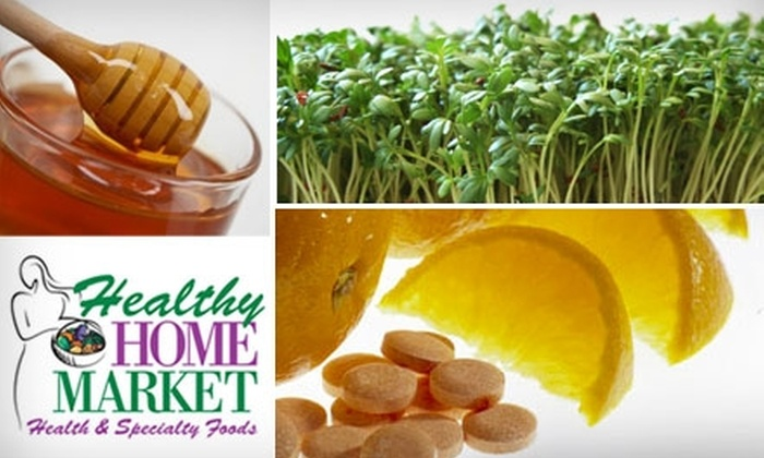 Healthy Home Market - Multiple Locations: $15 for $30 Worth of Health Food, Goods, and Produce at Healthy Home Market