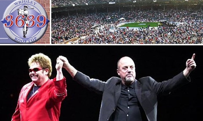 3639 Wrigley Rooftop - Lakeview: Wrigley Rooftop Concert Tickets—Billy Joel & Elton John ($89) or Rascal Flatts ($79)
