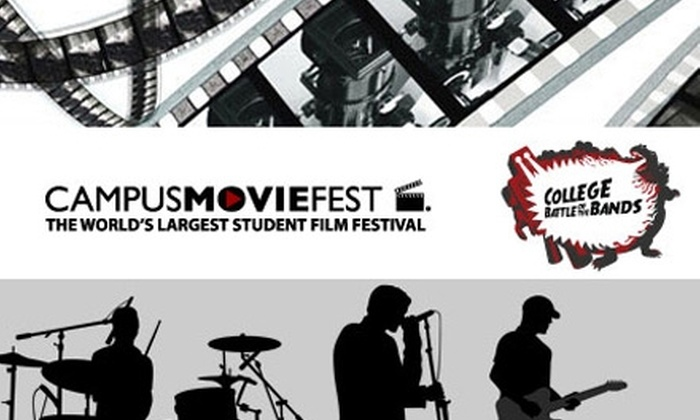 Campus MovieFest - The Strip: Tickets to Campus MovieFest or Battle of the Bands. Choose One of Three Passes.