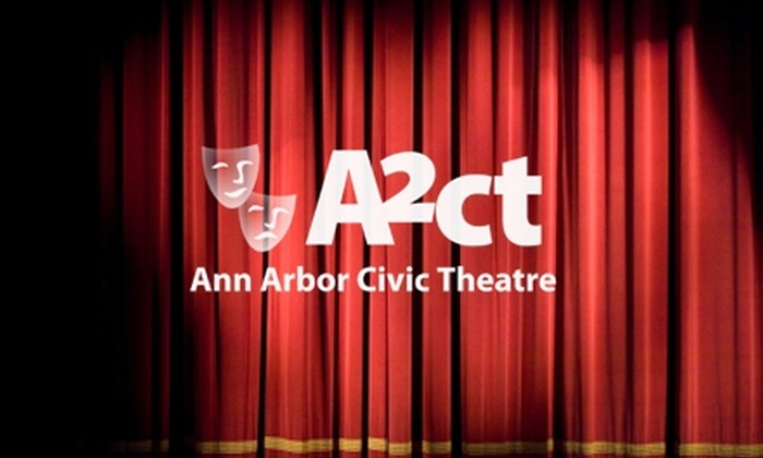 Ann Arbor Civic Theatre - Northside: $10 for Ticket to Ann Arbor Civic Theatre Performance. Choose Between Two Shows on Multiple Dates.