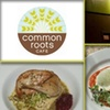 Half Off at Common Roots Cafe
