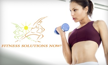 Fitness Solutions Now!: 1 Month Family package with an Introductory Nutritional Workshop - Fitness Solutions Now! in Kelowna