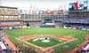 Texas Rangers - Arlington: $7 for One Upper Reserved Ticket or $31 for One Lower Box Ticket to a Texas Rangers Game. Three Dates Available.