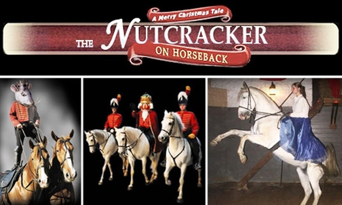 Noble Horse Theatre - Near North Side: Tickets to 'Nutcracker on Horseback' at Noble Horse Theatre. Buy Here for $13 Adult Tickets. See Below for $9 Children's Tickets.