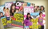 """""""OK! Magazine"""": $25 for a One-Year Subscription to """"OK! Magazine"""" from BlueDolphin.com ($59.95 Value)"""