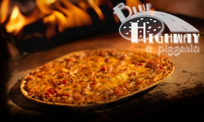 Blue Highway, A Pizzeria - Multiple Locations: $10 for $20 Worth of Pizza at Blue Highway, A Pizzeria